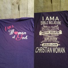 Front and back woman of God $32.00 for extended sizes shown in picture, $28.00 for all others xl or smaller. Find us on Facebook at sweet Texas Ts to order yours today
