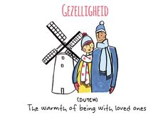 Gezelligheid - Untranslatable Words - Vashi
