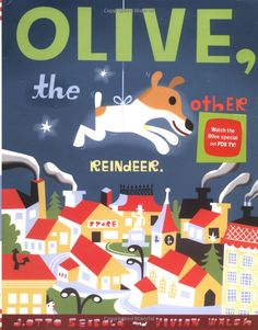 "Read Olive, the Other Reindeer children book by Vivian Walsh . Olive is merrily preparing for Christmas when suddenly she realizes ""Olive. the other Reindeer. I thought I was a d Childrens Christmas Books, Christmas Books For Kids, Why Christmas, Christmas Movies, Christmas Pictures, Childrens Books, Christmas Ideas, Holiday Movies, Merry Christmas"
