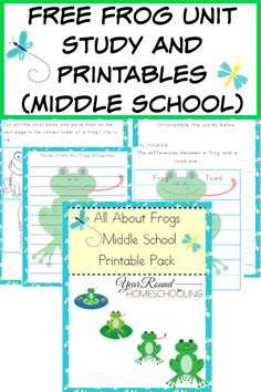 Free Frog Unit Study and Printables (Middle School) - http://www.yearroundhomeschooling.com/free-frog-unit-study-and-printables-middle-school/