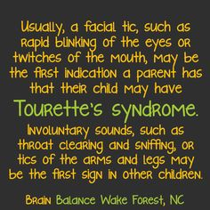 Usually, a facial #tic, such as rapid blinking of the eyes or twitches of the mouth, may be the first indication a parent has that their child may have #TouretteSyndrome. Involuntary sounds, such as throat clearing and sniffing, or tics of the arms and legs may be the first sign in other children.