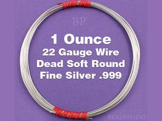 Fine Silver .999 22 Gauge Dead Soft Round Wire on by Beadspoint, $46.97