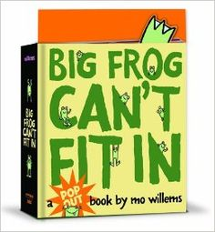 Big Frog Can't Fit In: A pop-up book: Mo Willems: 9781423114369: Amazon.com: Books