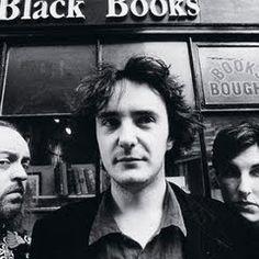 Black Books 2000-2004 (Dylan Moran, you bastard.)