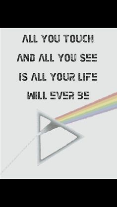 Pink Floyd - All You Touch And All You See Is All Your Life Will Ever Be