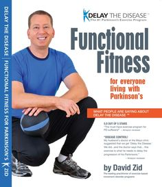 Delay the Disease: Functional Fitness by David Zid