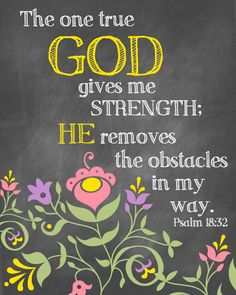 God is my strength Bible Words, Bible Verses Quotes, Bible Scriptures, Trust God, Word Of God, Christian Quotes, Cool Words, Give It To Me, Stampin Up