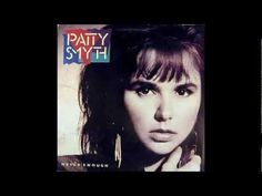 Patty Smyth - Heartache Heard Round The World