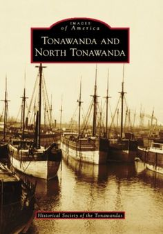 """Read """"Tonawanda and North Tonawanda"""" by Historical Society of the Tonawandas available from Rakuten Kobo. From a backwater village on the Erie Canal to a world-renowned lumber distribution and manufacturing center, the growth . Best Places To Live, Wonderful Places, Great Places, Niagara Falls Ny, North Tonawanda, Erie Canal, Twin Cities, Beautiful Architecture, Historical Society"""