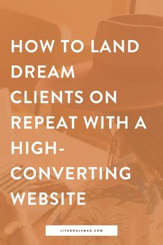 Learn how to attract more clients to your business by taking action. You only have one chance to land your dream client based on your website. Here's how to attract your dream clients.