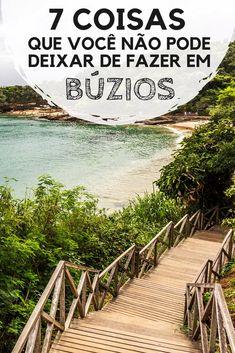 Búzios, no Rio de Janeiro: Passeios, atrações, praias, pontos turísticos e dicas do que fazer na cidade. #buzios #ferias #viagem