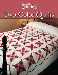 Two-color quilts are beautiful and timeless! They're a favorite of quilters. We're giving away 4 FREE two-color quilt patterns in a single download. Happy Quilting!