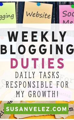 Growing a blog is hard. That's why I've broken down my weekly blogging duties. Discover blogging tips that I am doing to create a successful blog that will eventually make money online. https://susanvelez.com/weekly-blogging-duties/