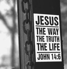 Jesus is the way quotes photography black and white god jesus bible
