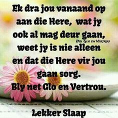 NAGSE VERSIES Evening Quotes, Goeie Nag, Afrikaans Quotes, Good Night Quotes, Special Quotes, Christian Quotes, Inspirational Quotes, Messages, Sleep Tight