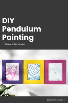 Make your own DIY Pendulum art! Use Apple Barrel to create your one of a kind statement piece. Click and watch our video.