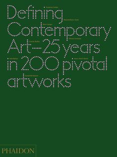 Defining Contemporary Art | Art | Phaidon Store