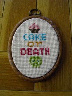 Funny Hoop Cross Stitch Handmade Embroidery - CAKE or DEATH -