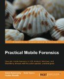 Practical Mobile Forensics by Satish Bommisetty and Rohit Tamma
