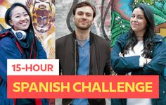 Can These Beginners Learn Spanish In 15 Hours?