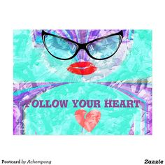 Follow your heart Postcard #Hakuna Matata beautiful #Fantastic Feminine Design Gifts - Shirts, Posters, Art, & more Gift Ideas