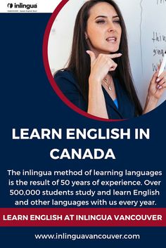 The inlingua method of learning languages is the result of 50 years of experience. Over students study and learn English and other languages with us every year. English Study, English Lessons, Learn English, English Language Course, Student Studying, Vancouver, Have Fun, Canada, Teacher
