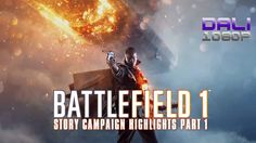 Battlefield™ 1 Story Campaign Highlights Part 1 Battlefield™ 1 takes you back to The Great War, WW1, where new technology and worldwide conflict changed the face of warfare forever. #Battlefield1 #PC #WW1 #PCGames #EA_DICE #Battlefield   #Origin #DaliHDGaming   #ThroughMudAndBlood