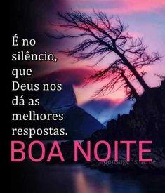 O #silêncio é muito importante para encontrarmos uma #resposta de #Deus Love Poems, Good Night, Quotations, Texts, Encouragement, Humor, Words, Quotes, Anil