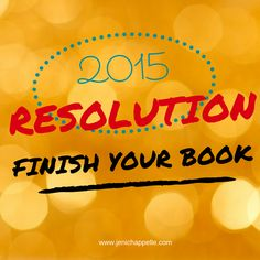 Finish Your Book in 2015 coaching, support, and editing | Jeni Chappelle
