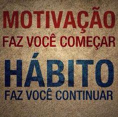 Motivação+Hábito