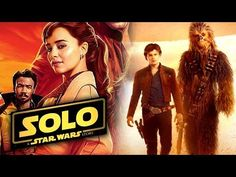 NEW Han Solo Movie Trailer Confirmed! New Behind the Scenes Images!