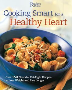 $5.00 Cooking Smart For A Healthy Heart Cookbook ($.25 donation)