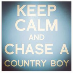 Country boy💘 My new favorite! Never thought I would dig the country boys, but they are the BEST! Country Boys, Country Life, Country Music, Country Lyrics, Keep Calm Quotes, Quotes To Live By, Cute Quotes, Funny Quotes, Shake It For Me