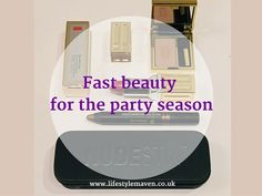 Fast beauty for the party season. Quick and easy makeup transformation and product review