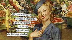 By Anne Taintor, queen of retro humor! Retro Humor, Vintage Humor, Retro Funny, Retro Vintage, Vintage Vibes, Vintage Cards, Vintage Postcards, Vintage Kitchen, Vintage Ladies