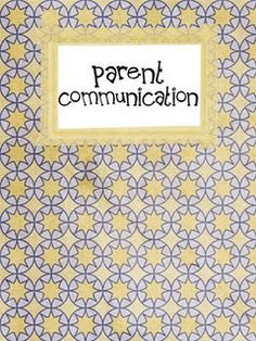 AWESOME Parent Communication Pages all you would have to do is print