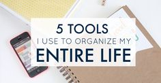 """Have you ever said, """"If only I had the right tools to organize my life?!"""" Well now you do! These 5 picks are critical to a well-organized system...for life."""