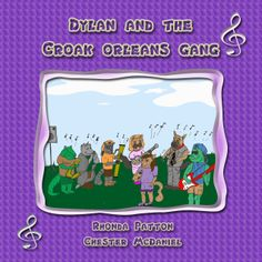 Dylan and the Croak Orleans Gang (NEW KINDLE COVER)