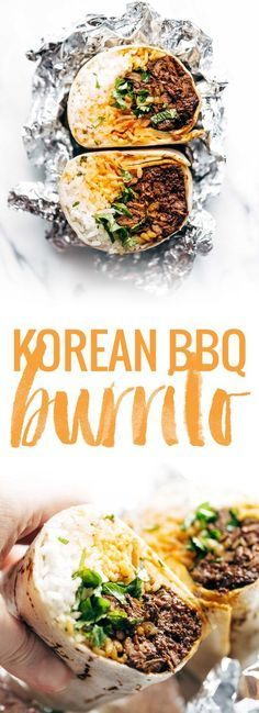 26 delicious korean foods you need in your life easy asian dinner korean bbq bangkok burrito an easy food truck style recipe you can make forumfinder Gallery