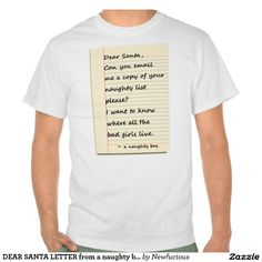 DEAR SANTA LETTER from a naughty boy Tee Shirt