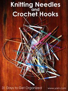 31 Days to Get Organized: Knitting Needles & Crochet Hooks