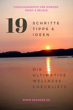 Gesundheit Wellness Tipps - In 19 Schritten, Tipps & Ideen zu mehr Wohlgefühl.