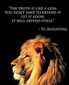 ~J So true...But the left is scared of the.. lion.. and the.. truth.. and keeps both penned up and outta sight !
