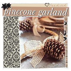 """""""pinecone garland DIY / ♥"""" by fabulous-tipsters on Polyvore"""