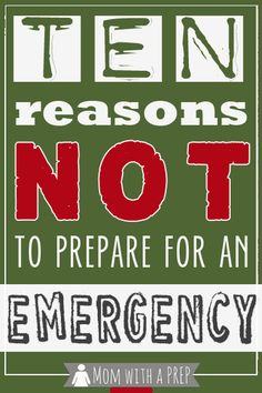 Mom with a PREP | Here are ten reasons why you might not get why it is so important to be prepared  #emergencypreparedness #prepare4life #zombies