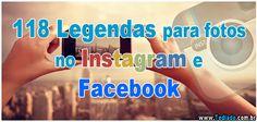 118 #Legendas para fotos no Instagram e Facebook