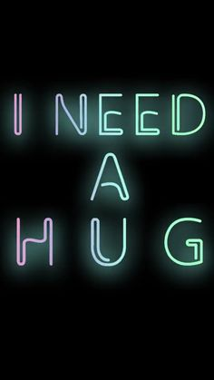 I need a hug | neon