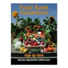 Shop Food bank recruiting poster created by catzeye. Food Bank Volunteer, Fresh Vegetables, Veggies, Custom Posters, Food Design, Design Your Own, Custom Framing, Food Posters, Print Design