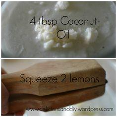 pro 1...lemon juice+coconut oil    Mixture..... A perfect moisturizer...