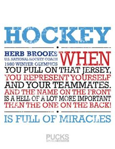 Hockey is full of miracles, Herb Brooks, Miracle